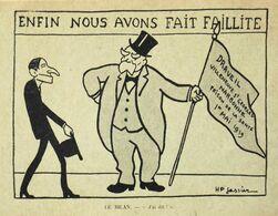 CPA - Politique > Satiriques > Illustrateur Signé : H.P. Gassier - Le Bilan - Enfin Nous Avons Fait Faillite - TBE - Satirical