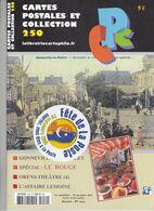 Cartes Postales Et Collection N° 250 En Date Du 1er Septembre Au 15 Novembre 2011 - A Voir - Francese