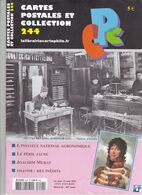 Cartes Postales Et Collection N° 244en Date Du 1er Juin Au 15 Août 2010 - A Voir - Francese