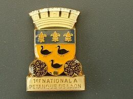 Pin's PETANQUE - 1er NATIONAL DE LAON - Boule/Pétanque
