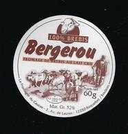 étiquette Fromage De Brebis Bergerou  60g Les Fromagers Du Causse Roquefort/ Soulzon  Aveyron 12 F1206303CEE - Cheese
