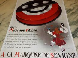 ANCIENNE PUBLICITE BOITE MESSAGE CLOUTE  LA MARQUISE DE SEVIGNE 1932 - Afiches