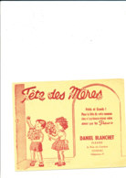BU 1895 /   BUVARD     - FETES DES MERES  DANIEL BLANCHETT FLEURS  COGNAC - Kids