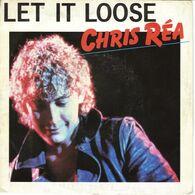 """CHRIS REA """"LET IT LOOSE - HEY YOU"""" DISQUE VINYL 45 TOURS - Vinyl Records"""