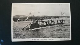 "SOUS-MARIN "" KORRIGAN "" - Carte Photo Marius BAR Toulon - Submarines"