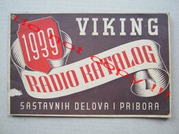""" VIKING "" ( 1939 ) / RADIO KATALOG SASTAVNIH DELOVA I PRIBORA With Price List - Kingdom Of Yugoslavia - Literatuur & Schema's"