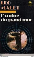 Léo Malet -L'ombre Du Grand Mur - Leo Malet