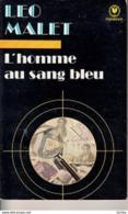 Léo Malet -L'homme Au Sang Bleu - Leo Malet