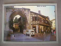 2146  Carte Postale BOURG EN BRESSE Porte Des JACOBINS Renault 4 Fourgonnette Voiture Ancienne     01 Ain - Bourg-en-Bresse