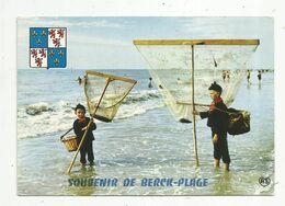 Cp , Métier , Pêche , Pêcheurs De Crevettes , Costumes De La Côte D'Opale ,folklore,blason , Souvenir De BERCK-PLAGE - Fishing