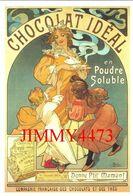 CPM - CHOCOLAT IDEAL En Poudre Soluble 1897 Par MUCHA - Edit. ADAGP Paris 1999 - Scans Recto-Verso - Publicité
