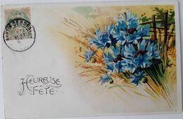 CPA  Gaufrée - Relief  - Fleurs  Bleuets Epis De Blé- Heureuse Fete - Fêtes - Voeux
