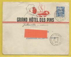50 - Manche - Jullouville Pres Granville - Enveloppe Commerciale - Grand Hotel Des Pins - Francia