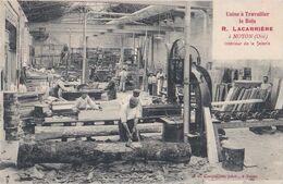 Scierie R. LACARRIERE/ Usine à Travailler Le Bois/ Interieur De La Scierie/ TOP!! - Noyon