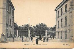 52   Langres      La Caserne Turenne - Langres