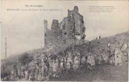 Collection GELY EN AUVERGNE MOUSSAGES Ruines Du Chateau De Valens - Unclassified