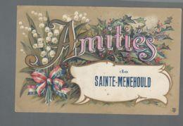CPA - 51 - Amitiés De Sainte-Menehould - Sainte-Menehould