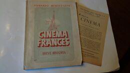 CINEMA FRANCE Breve Historial Di Fernando Mendez-Leite  Edit.Graficas Sanchez 1942 - Arts, Hobbies