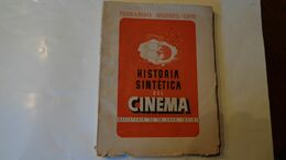 HISTORIA SINTETICA DEL CINEMA  Di Fernando Mendez-Leite  Edit.Graficas Sanchez 1941 - Kunst, Vrije Tijd
