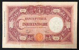 500 LIRE Grande C Fascio 31 03 1943 Forellino Centrale Q.bb/bb  R2 RR LOTTO 1569 - [ 1] …-1946 : Koninkrijk