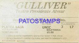 141135 ARGENTINA BUENOS AIRES TEATRO PRESIDENTE ALVEAR GULLIVER ENTRADA TICKET NO POSTAL POSTCARD - Concert Tickets