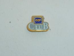Pin's BANQUE, CCF CLUB - Banken