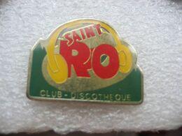 Pin's Du Club Discotheque Saint RO (Saint-Romary) à Saint Etienne Lès Remiremont (Dépt 88) - Music