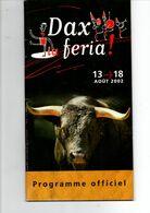 Dax 40 Programme Des Feria Du 10 Aout Au 18  2002 - Saisons & Fêtes