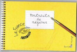 Portrait De Régions. Carnet De Voyage. La France à Voir 2007 Cote 38 Euros. Aquarelles Bernard JOHNER - Verzamelingen (in Albums)