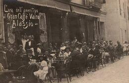 ALASSIO-L'ora Dell'aperitivo Al Gran Caffè Vairo- - Savona