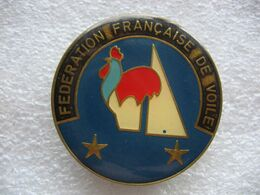 Broche (no Pin's) De La Fédération Francaise De Voile - Vela