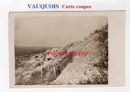 VAUQUOIS-Positions-Abris-CARTE PHOTO Allemande Coupee-Guerre 14-18-1 WK-Militaria-FRANCE-55- - Guerra 1914-18