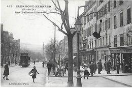 68 - Puy De Dôme - CLERMONT FERRAND - Rue Ballainvilliers - Clermont Ferrand