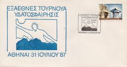 GREECE (A)FDC GREEK COMMEMORATIVE POSTMARK/WATER POLO GAMES -31/7/87(2) - FDC