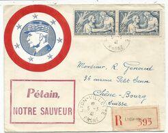 N°498 PAIRE RARE LETTRE REC LYON 5.3.1941 POUR SUISSE + VIGNETTE MARECHAL PETAIN NOTRE SERVEUR - Marcophilie (Lettres)