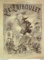 LE TRIBOULET-1888-01-ROLAND BLASS CHASSEZAC-AFFAIRE CLEMENCEAU-GRELOT - Zeitschriften - Vor 1900
