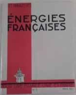 1943 Annales énergies Françaises Cayla Ramon Fernandez Henri Jauneaud Collaboration Pétain Doriot WW2 - Documentos Históricos