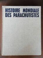 °° HISTOIRE MONDIALE DES PARACHUTISTES  °° 1976 RARE - Other