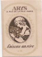 Petite Carte Parfumée Publicitaire/ ARYS/Faisons Un Rêve/ 3 Rue De La Paix / Paris : Vers 1920-1930      PARF211 - Vintage (until 1960)