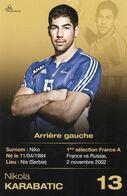CPM Handball Recto Verso Nikola Karabatic - 13 - Arrière Gauche - Balonmano