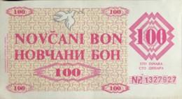 Bosnia 100 Dinara, P-6g (11.5.1992) - ZENICA Issue - Extremely Fine - Bosnia And Herzegovina
