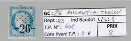 GC 26 Aillant-s-Tholon ( Dept 83 )  S / N° 60C - 1849-1876: Classic Period