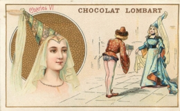 CHROMO CHOCOLAT LOMBART CHARLES VI - Lombart