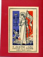 IMAGE PIEUSE PATRIOTIQUE 1940 SAINTE JEANNE D ARC SAINTE DE LA PATRIE DESSIN DE GABRIEL LOIRE VERRIER A CHARTRES VITRAIL - Documents