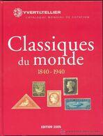 Yvert Tellier 2005 Postage Stamp Catalogue Catalog  Timbres Poste Classiques FREE SHIPPING LIVRAISON GRATUITE - Postzegelcatalogus