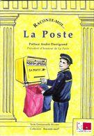 RACONTE MOI LA POSTE D EMMANUELLE RIVOIRE, ILLUSTRATIONS PARIS ET GOUDIER, ED NOUVELLE ARCHE DE NOE 1997, A VOIR - Briefmarken