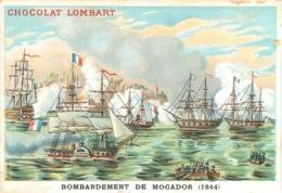 CHROMO CHOCOLAT LOMBART  AU FIDELE BERGER  BOMBARDEMENT DE MOGADOR 1844 - Lombart