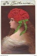 N°14607 - Sainte Catherine - Asti - Dessin D'une Femme Portant Un Bonnet Rouge Avec Un Ruban Vert - St. Catherine