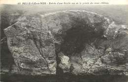 56 , BELLE ILE , Entrée D'une Grotte , * 400 13 - Belle Ile En Mer