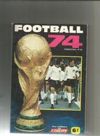 LES CAHIERS DE L EQUIPE : FOOTBALL 74 - Sport